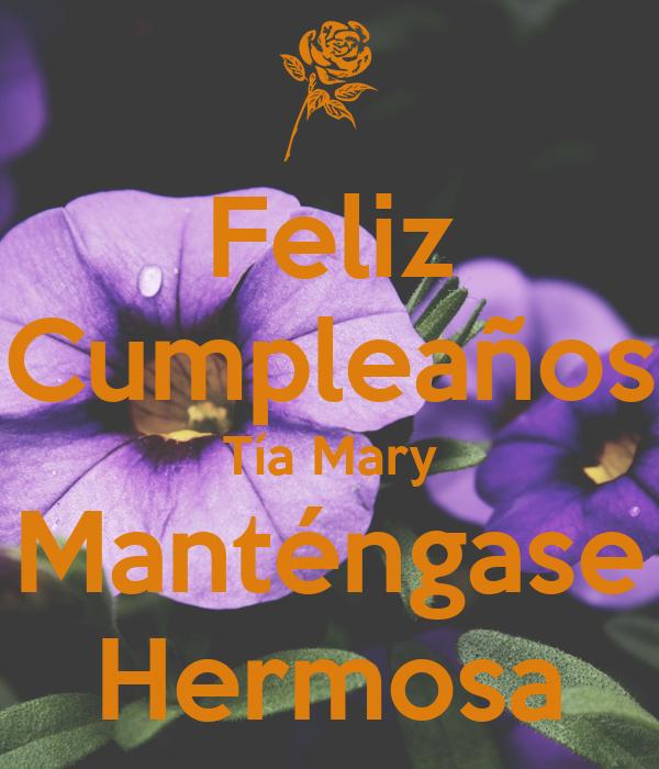 Feliz Cumpleanos Querida Tia Feliz Cumpleaños Tía Mary
