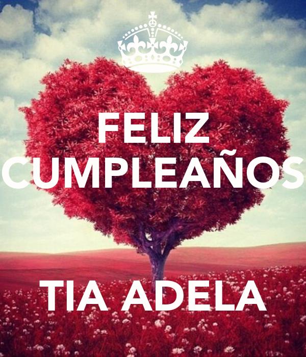 Feliz Cumpleanos Querida Tia Feliz Cumpleaños Tia Adela