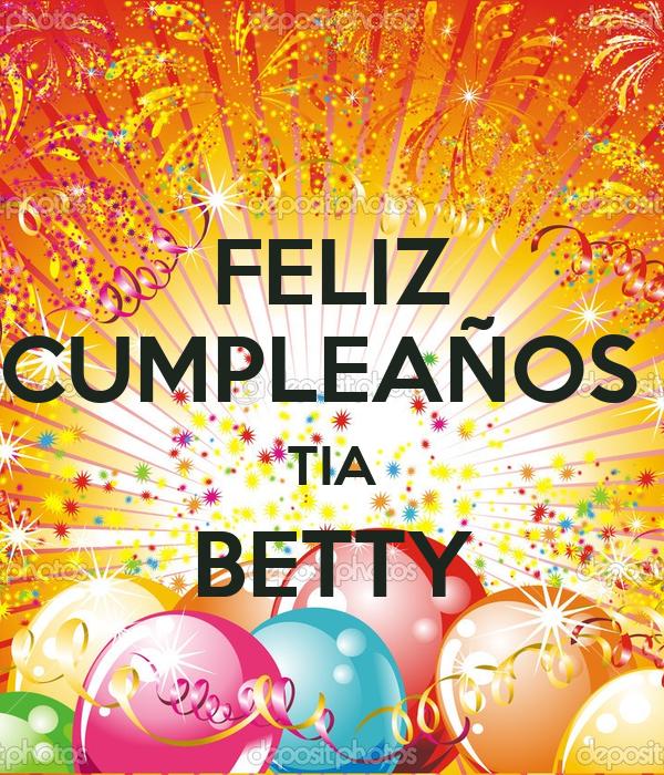Feliz Cumpleanos Querida Tia Feliz Cumpleaños Tia Betty