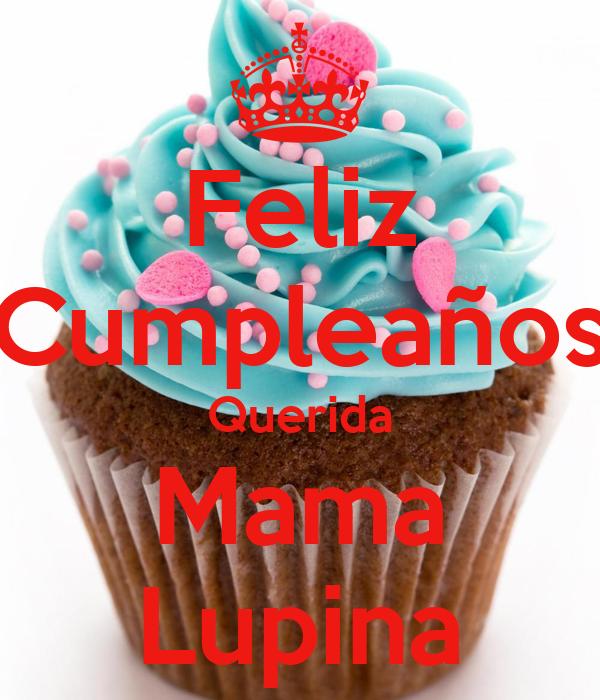 Feliz Cumpleanos Querida Madre Feliz Cumpleaños Querida Mama