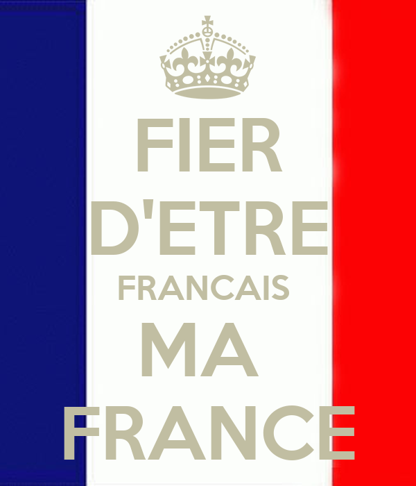 fier d 39 etre francais ma france poster kevin11 keep calm o matic. Black Bedroom Furniture Sets. Home Design Ideas