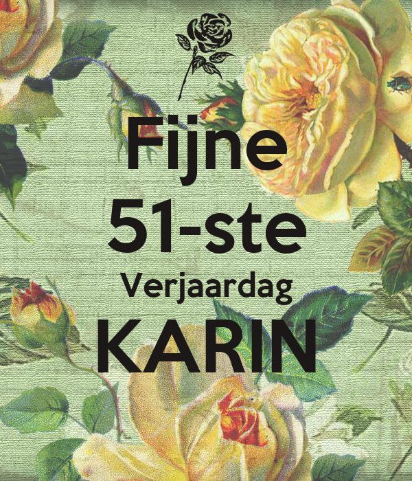 Verjaardag Karin.Fijne 51 Ste Verjaardag Karin Poster Margret Keep Calm O