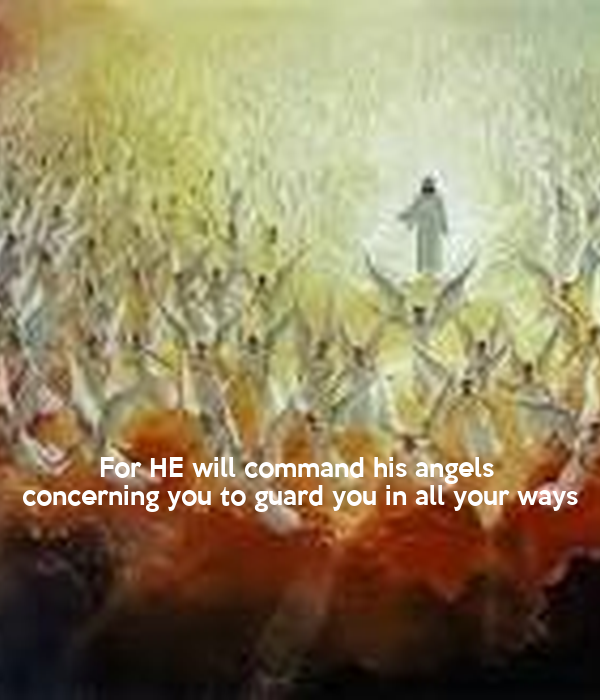 For He Will Command His Angels Concerning You To Guard You In All Your Ways Poster Divine Keep Calm O Matic