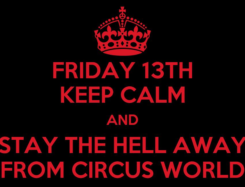 keep calm friday the 13th MEMEs