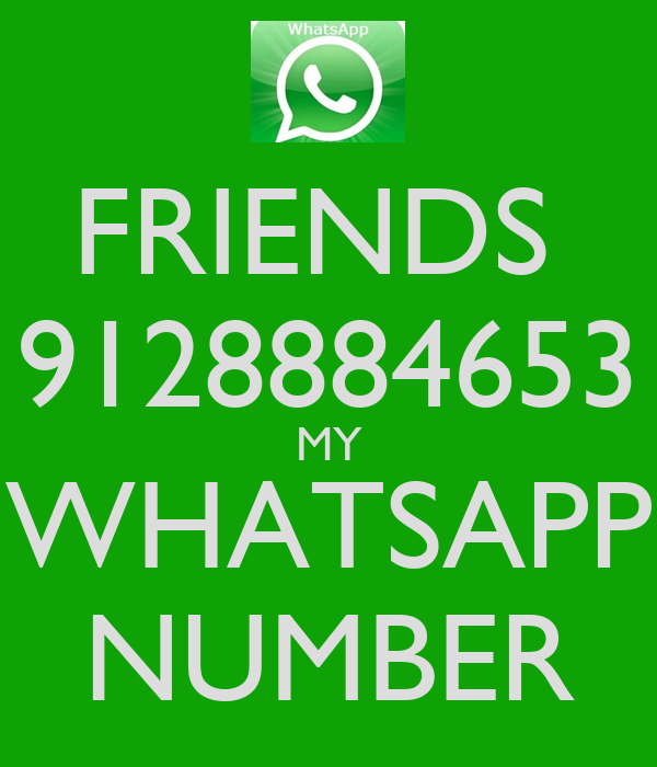 FRIENDS 9128884653 MY WHATSAPP NUMBER - KEEP CALM AND CARRY ON Image ...