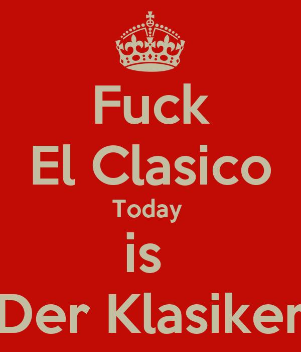 today el clasico