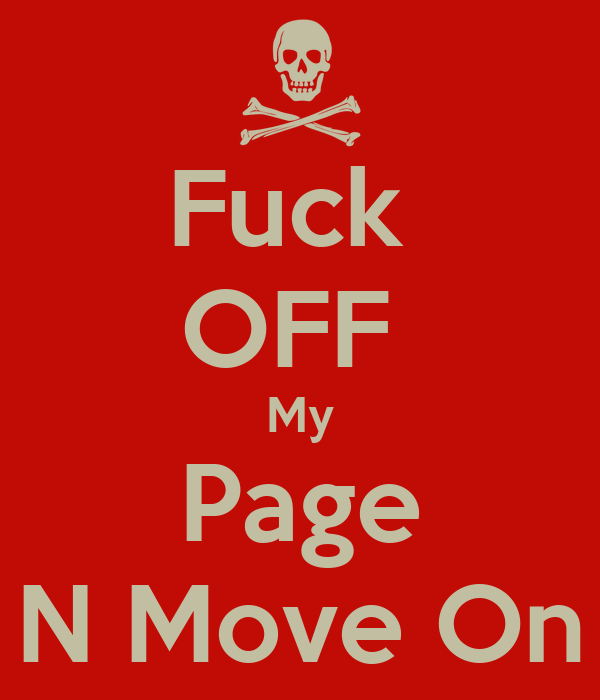 Fuck Off My Page 95