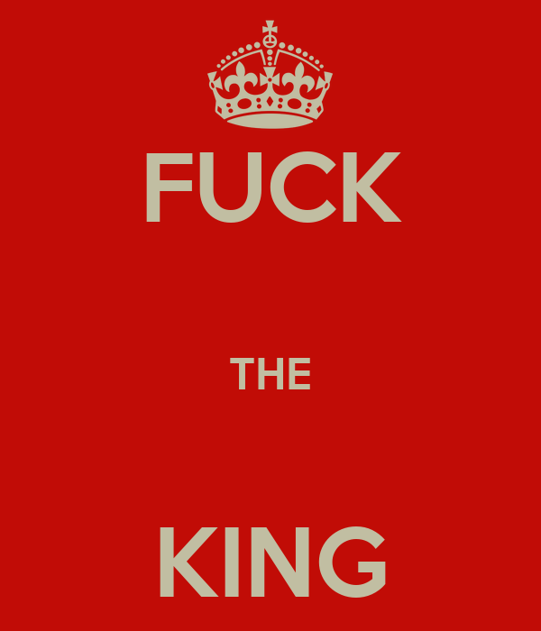 The fuck king