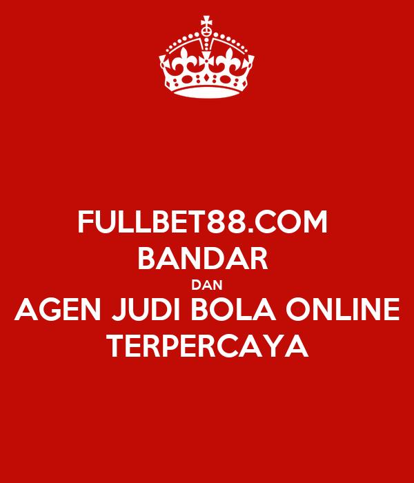Fullbet88 Com Bandar Dan Agen Judi Bola Online Terpercaya Poster Nadyalangit Keep Calm O Matic