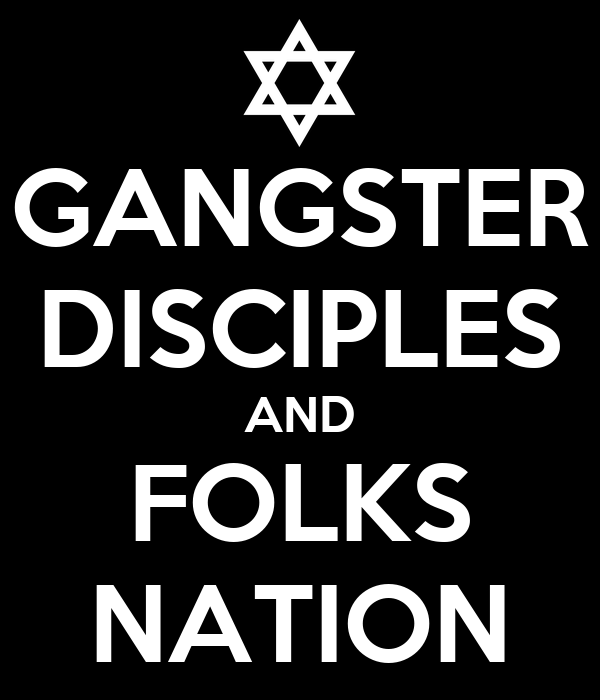 gangster disciple nation laws lit The genesis of the gangster disciple nation dates all the way back to the year 1959, in the englewood neighborhood at the intersection of 68 th and green the founder of the supreme gangsters was a young teen named alex rain.