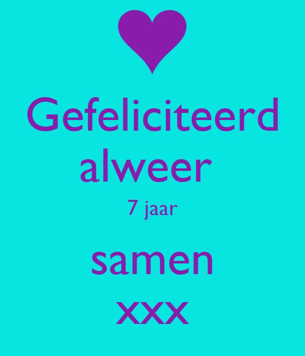 7 jaar samen Gefeliciteerd alweer 7 jaar samen xxx Poster | greet | Keep Calm o  7 jaar samen