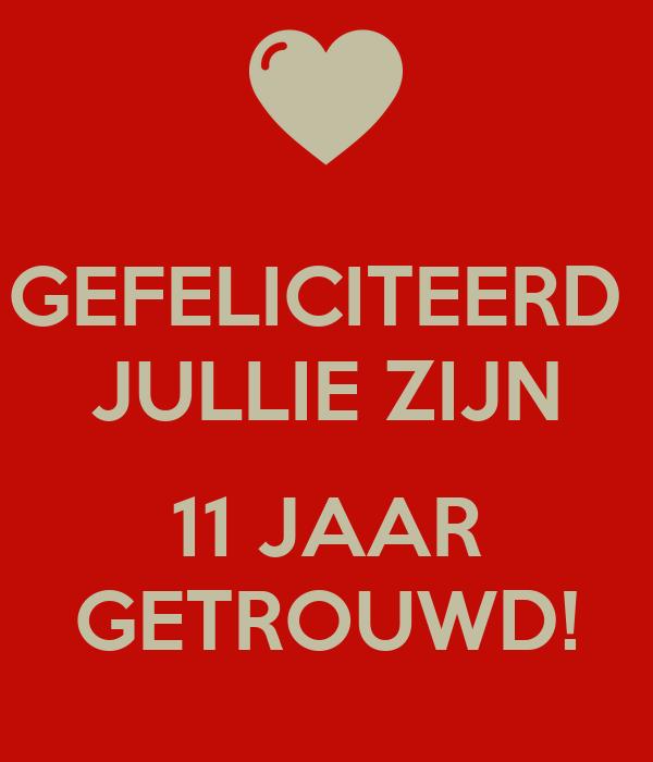 11 jaar getrouwd GEFELICITEERD JULLIE ZIJN 11 JAAR GETROUWD! Poster | Hahja | Keep  11 jaar getrouwd