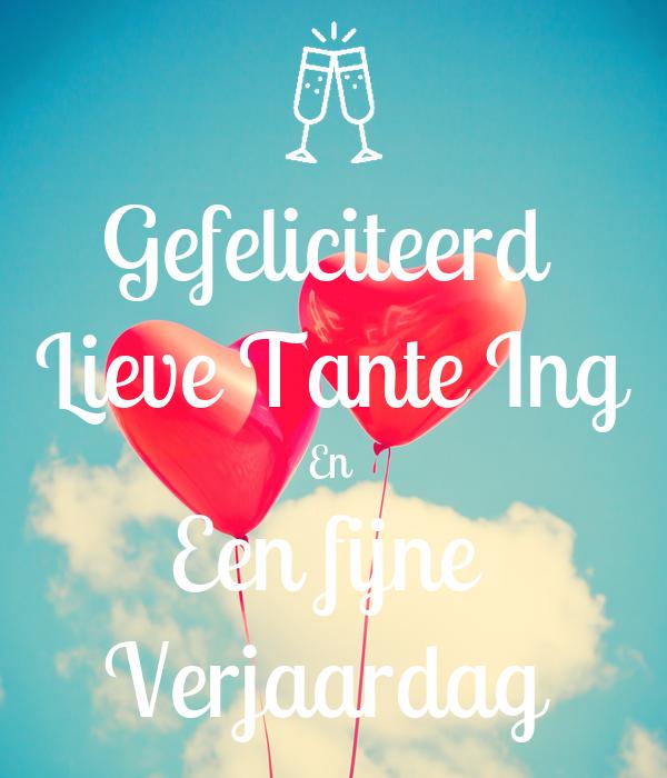 Gefeliciteerd Lieve Tante Ing En Een Fijne Verjaardag Poster