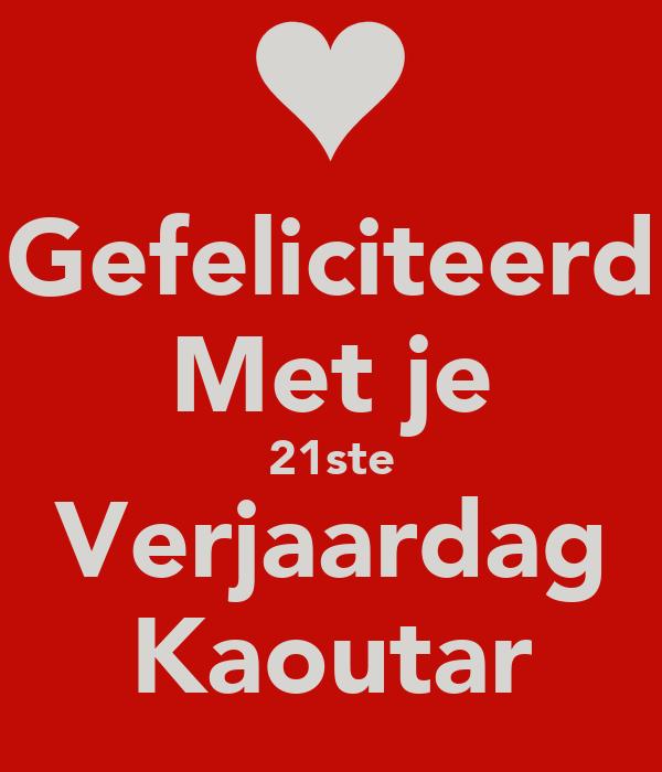 gefeliciteerd met je 21ste verjaardag Gefeliciteerd Met je 21ste Verjaardag Kaoutar Poster | Salim  gefeliciteerd met je 21ste verjaardag