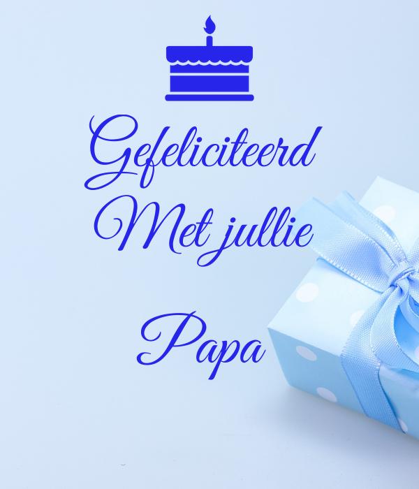 gefeliciteerd met jullie Gefeliciteerd Met jullie Papa Poster   Alida   Keep Calm o Matic gefeliciteerd met jullie
