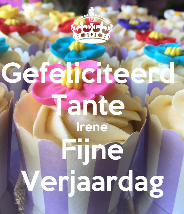 Gefeliciteerd Tante Irene Fijne Verjaardag Poster Marjan Keep
