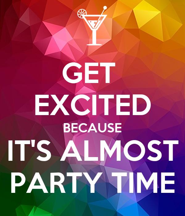 Its Party Time Quotes