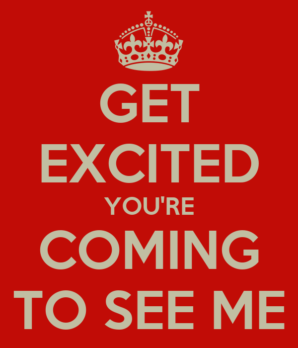 Get excited you re coming to see me poster barbara keep calm o