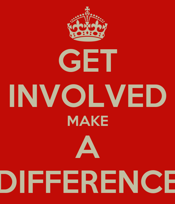 Get Involved: GET INVOLVED MAKE A DIFFERENCE Poster