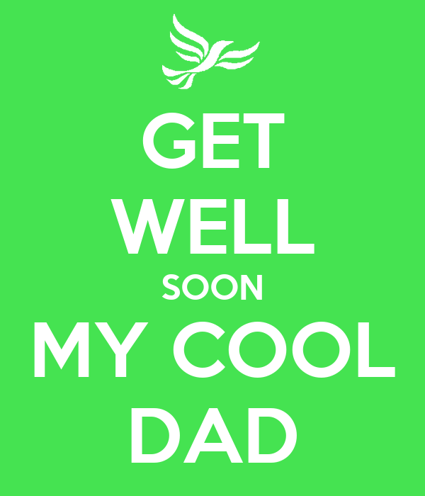 Get Well Soon My Cool Dad Poster Ciza M Keep Calm O Matic