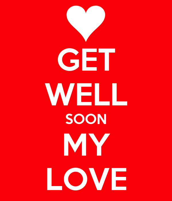Get Well My Love Quotes. QuotesGram