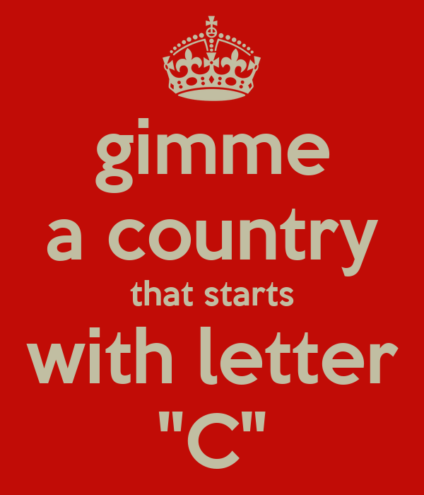a country that starts with the letter d gimme a country that starts with letter quot c quot poster 20317
