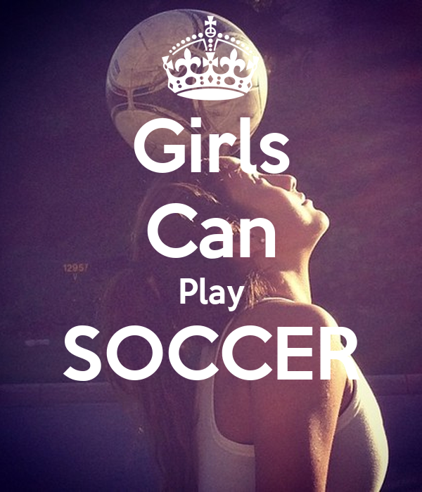 Girls can play soccer poster jenny keep calm o matic