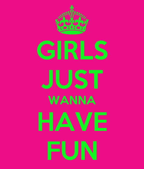 Girls Just Wanna Have Fun 11x14 Canvas