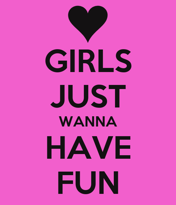 girl who want to have fun