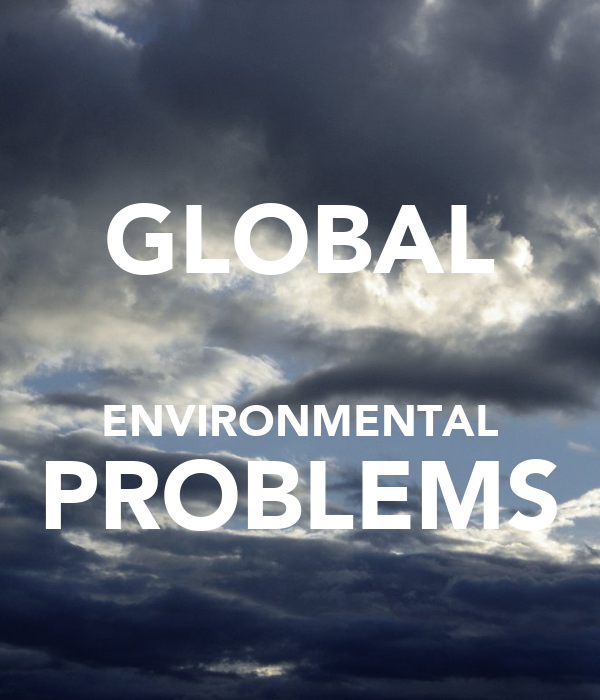 essays about global problems Global warming is one of the most challenging environmental problems in existence today it threatens the health of the earth's inhabitants and the world's economies.