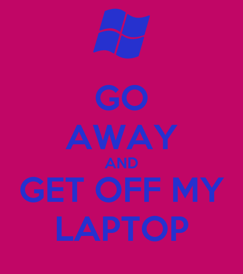 get off my computer wallpaper submited images