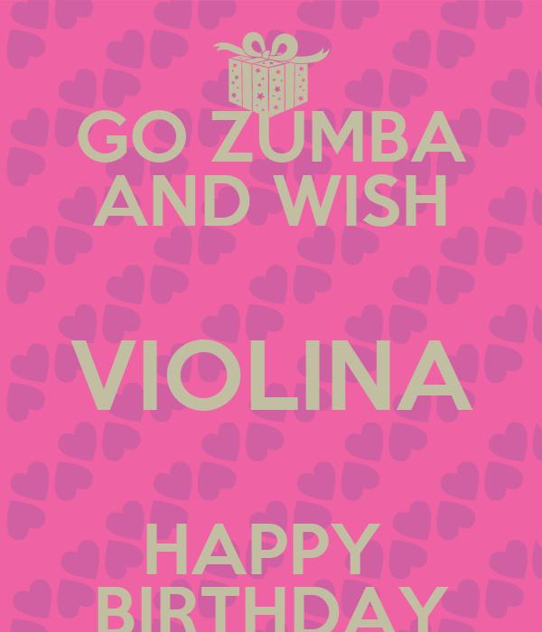 GO ZUMBA AND WISH VIOLINA HAPPY BIRTHDAY