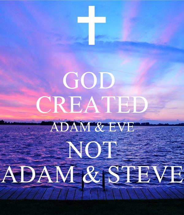 GOD CREATED ADAM & EVE NOT ADAM & STEVE Poster