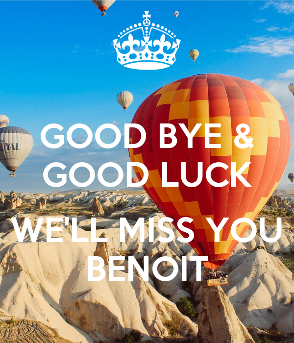 good bye good luck we 39 ll miss you benoit poster chikako keep calm o matic. Black Bedroom Furniture Sets. Home Design Ideas