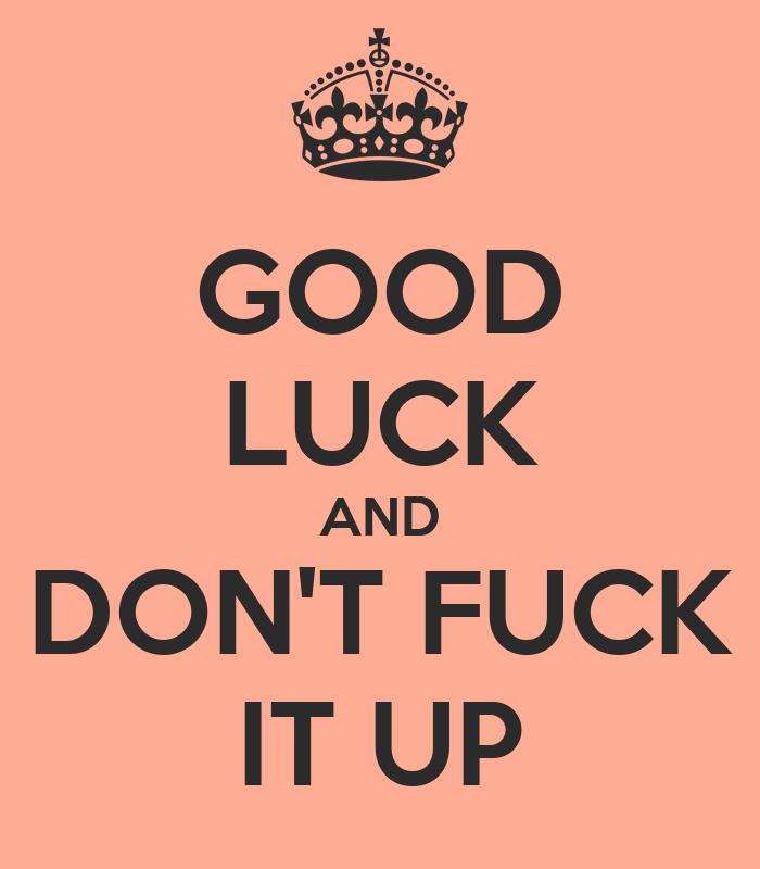 Good Luck Fuck 13