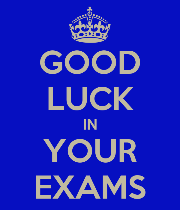 Good Luck Quotes For Board Exams: GOOD LUCK IN YOUR EXAMS Poster