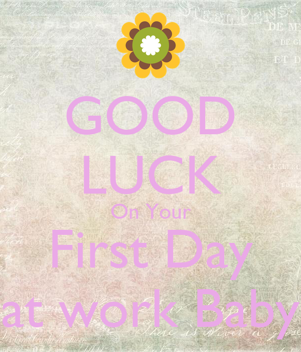Good Luck On Your First Day At Work Baby Poster Karishma Keep