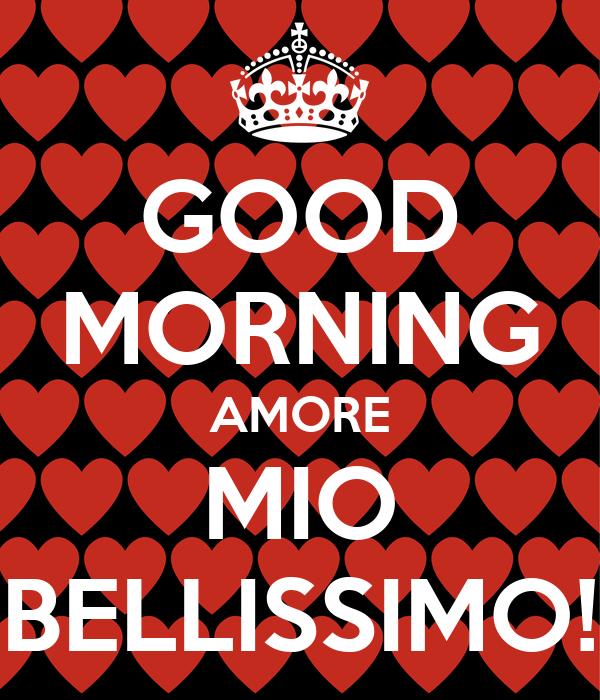 Good Morning Amore : Good morning amore mio bellissimo poster giorgia keep