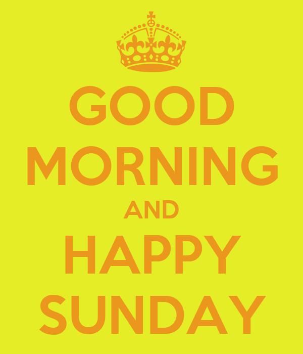 Good Morning Sunday Happy : Good morning happy sunday images imgkid the