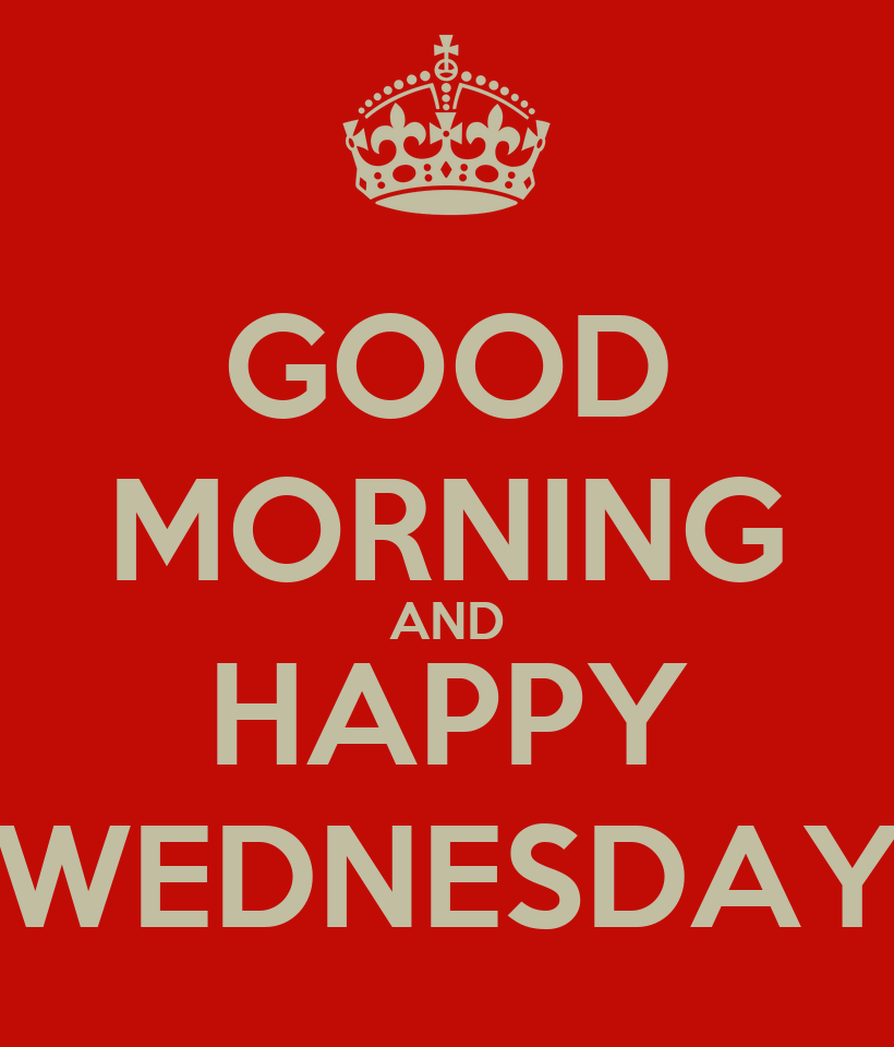 Good Morning Happy Wednesday Quotes Good Morning And Happy