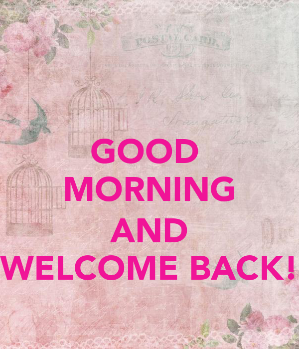 Good Morning Back In French : Good morning and welcome back poster terri keep calm