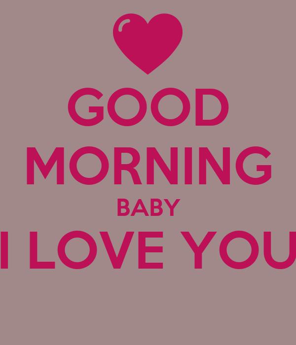 Good Morning Baby : Good morning baby i love you poster angel keep calm o