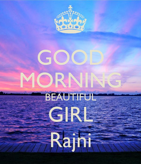 good morning beautiful girl rajni