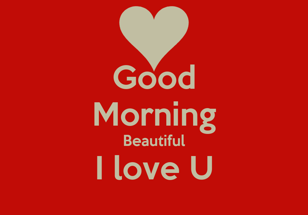 Good Morning Beautiful Love Wallpaper : Good Morning Handsome i Love You Quotes images