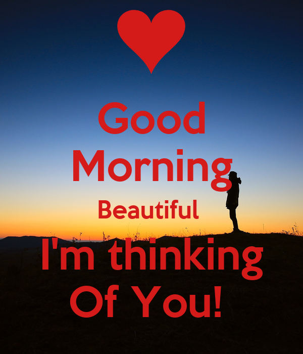 Good Morning Beautiful Im Thinking Of You Poster Stax Keep