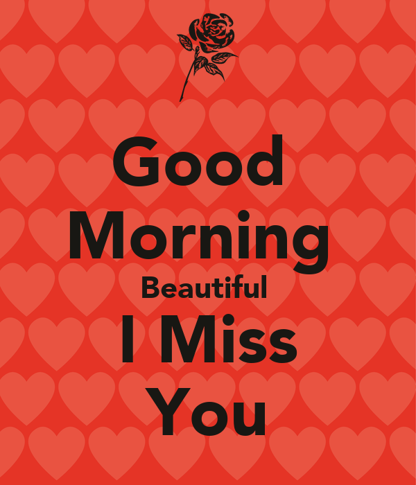 Good Morning Beautiful You Facebook : Images about good morning my love on pinterest