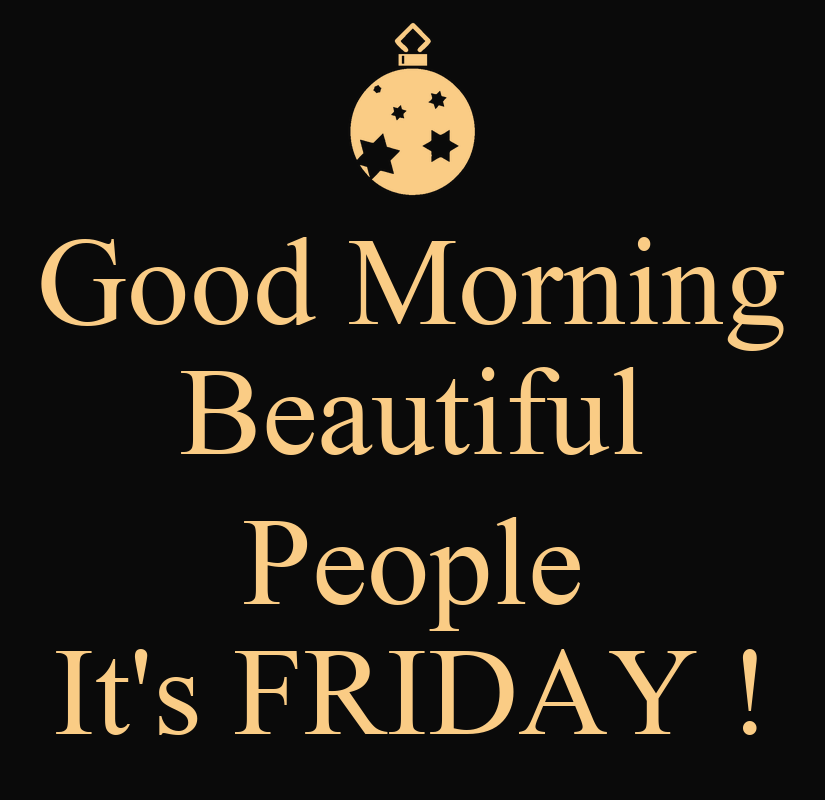 good morning its friday quotes quotesgram