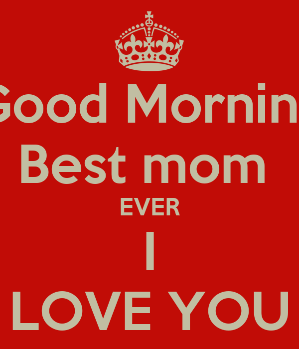 Good Morning Mom Messages : Good morning mom quotes quotesgram