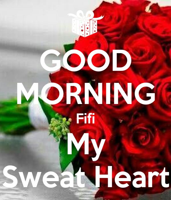 GOOD MORNING Fifi My Sweat Heart Poster