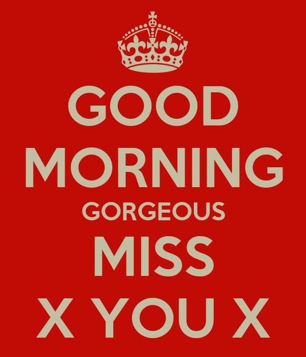 Good morning i miss you quotes
